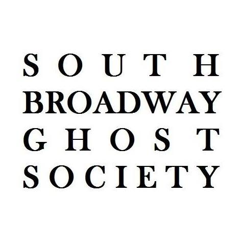 South Broadway Ghost Society